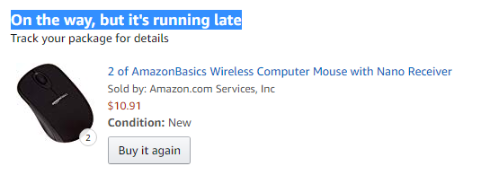 Amazon Orders are late or never delivered...
