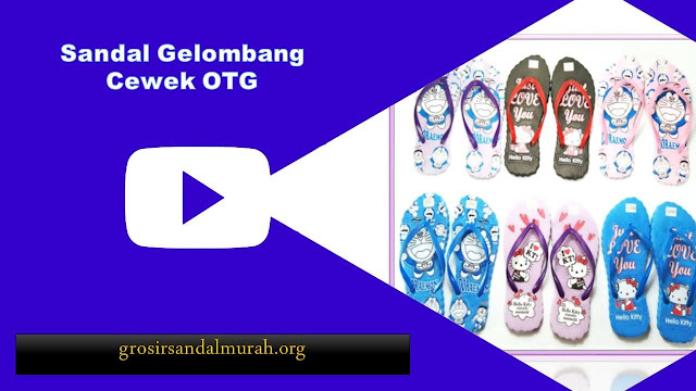grosirsandalmurah.org-Sandal Wanita-Gelombang Cewe OTG