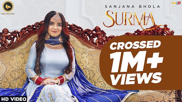 Song  :  SURMA Song Lyrics Singer  :  Sanjana bhola Lyrics  :  Manjinde brar  Music  :  Sachin Ahuja Director  :  Rajan bir