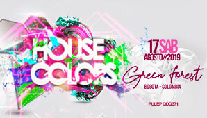 THE HOUSE OF COLORS Bogotá 2019 ¡Gran FIESTA de electronica!
