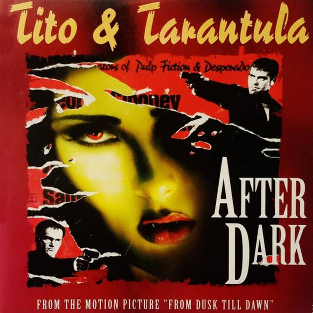 After dark. Tito & Tarantula