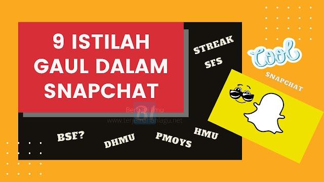 9 Istilah Gaul Dalam Snapchat