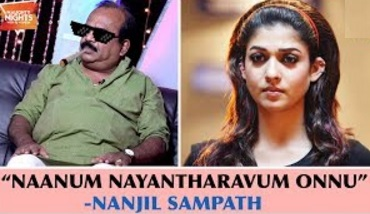 """Naanum Nayantharavum Onnu"" – Nanjil Sampath 