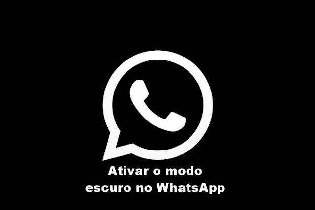 ativar o modo escuro no WhatsApp
