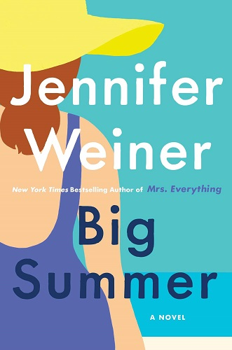 Big Summer by by Jennifer Weiner pdf