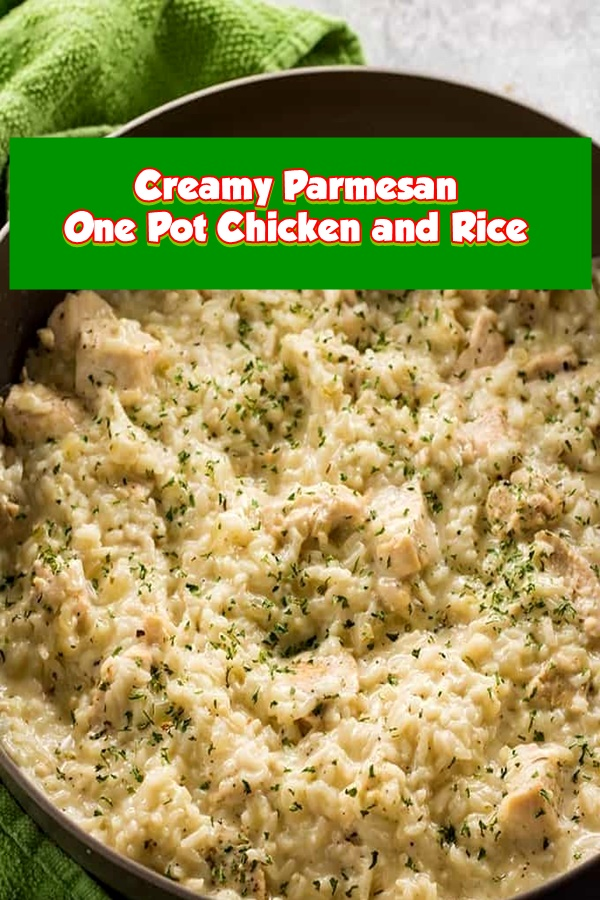 #Creamy #Parmesan #One #Pot #Chicken #and #Rice