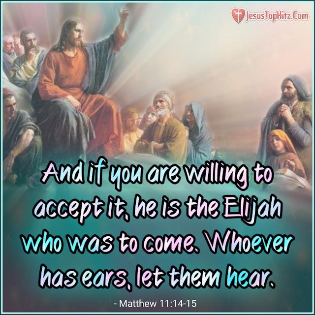 Today Bible Verse   10-12-20   Matthew 11:11:15
