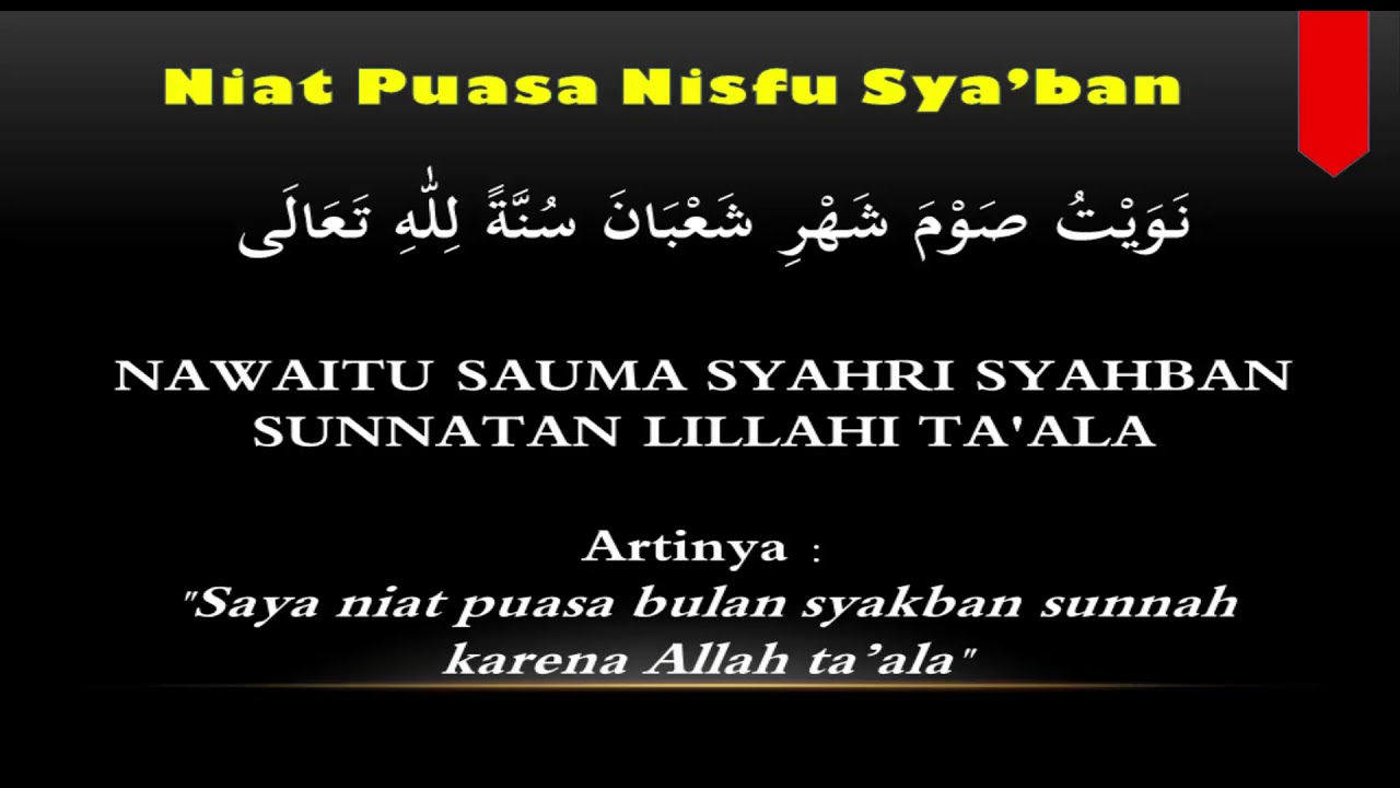 Niat Puasa Nisfu Syaban serta Doa Berbuka Lengkap Arab Latin dan Artinya