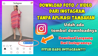 Cara Download Foto / Video Dari Instagram Tanpa Aplikasi 2020