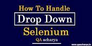 How To Handle Dropdown in Selenium Webdriver Using Java