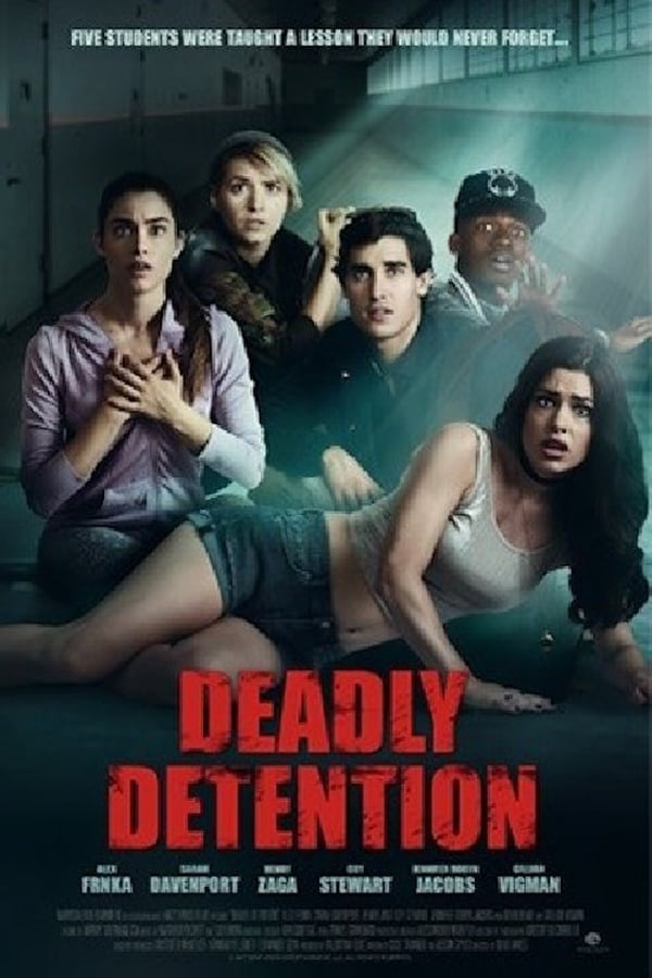 Deadly Detention (2017)