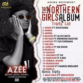 MUSIC : AZEE - THE NORTHERN GIRLS ALBUM ( TNG )