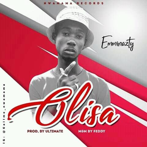 MUSIC: Emminazty - Olisa (prod. Ultimate)
