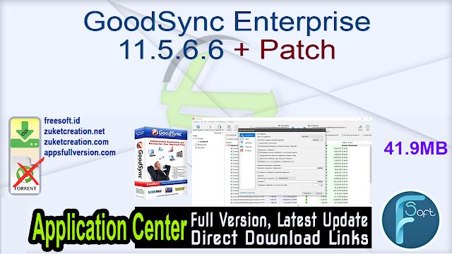 GoodSync Enterprise 11.5.6.6 + Patch