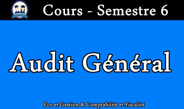 Cours Audit général S6
