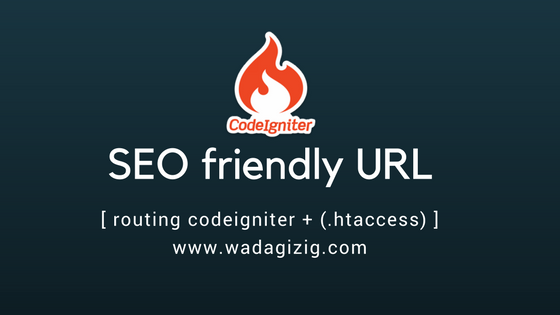PHP - Membuat URL SEO Friendly Codeigniter