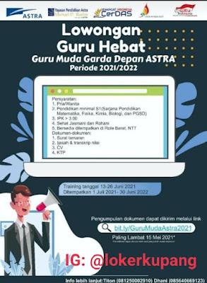 Lowongan Kerja Guru Muda Garda Depan ASTRA Periode 2021/2022