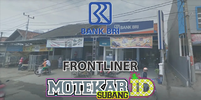 Info Loker Bank BRI Kanca Pamanukan Front Liner 2019