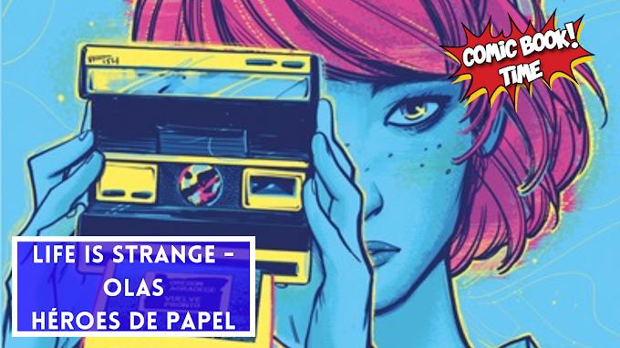 Life is strange - Olas | Editado por Héroes de papel