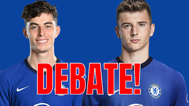 The Kai Havertz & Mason Mount debate - Can they play together?   How to get the best out of them?