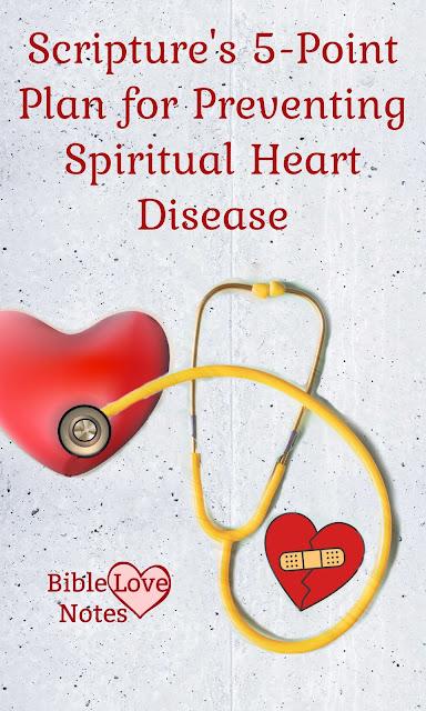 God has a plan for preventing spiritual heart disease. This 1-minute devotion explains.