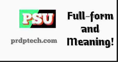 PSU full form. PSU bank full form. PSU full form in bank. PSU full form in computer. PSU full form in economics. What is the full form of psu. What is full form of PSU. PSU ka full form. PSU long form. PSU full name. PSU meaning. PSU bank meaning. PSU job means. PSU meaning in hindi. PSU definition. What is the meaning of PSU. PSU exam. PSU bank list. Top 10 PSU in India. PSU in computer. PSU meaning in banking.