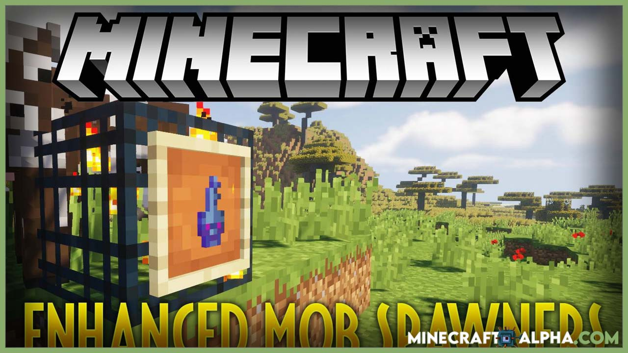 Minecraft Enhanced Mob Spawners Mod 1.17.1(More Functionality to Mob Spawner Block)