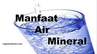 Manfaat air mineral bagi tubuh