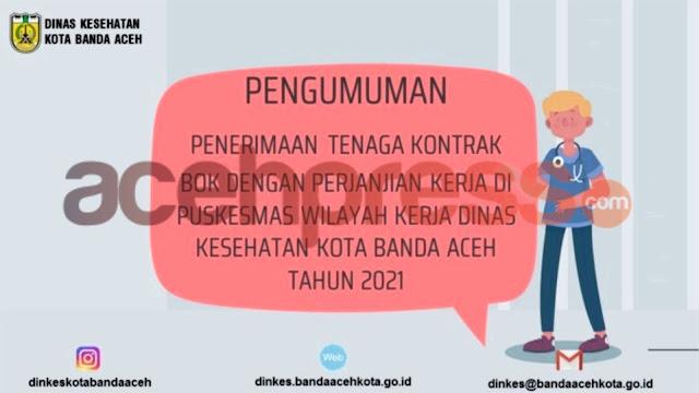 Dinkes Kota Banda Aceh Buka Penerimaan Tenaga Kontrak