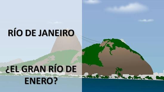 Origen del nombre de la ciudad de Río de Janeiro y de la Bahia de Guanabara