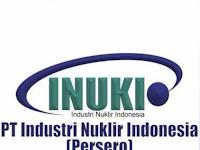PT Industri Nuklir Indonesia (Persero) - Penerimaan Untuk Posisi  Regulatory Affair Job INUKI September 2019