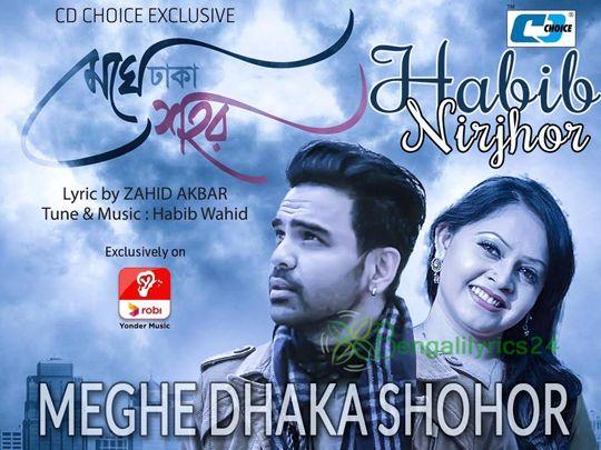 Meghe Dhaka Shohor, Habib Wahid