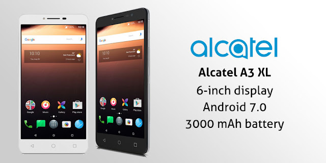 Alcatel A3 Xl Full Specifications, Features & Price