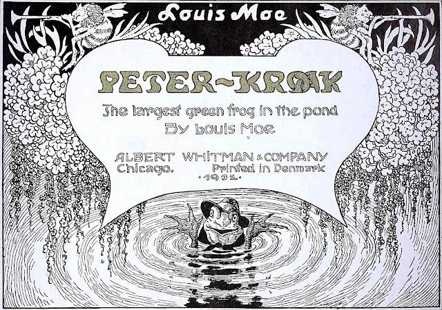 Louis Moe Peter Kroak 1932, the largest green frog in the pond