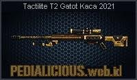 Tactilite T2 Gatot Kaca 2021