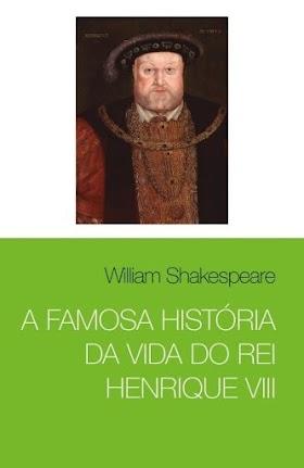 A Famosa História da Vida do Rei Henrique VIII