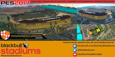 PES 2017 Stadium Monumental Banco Pichincha by BlackBull Stadium
