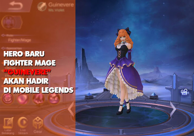 Hero Baru Fighter Mage Guinevere Akan Hadir di Mobile Legends