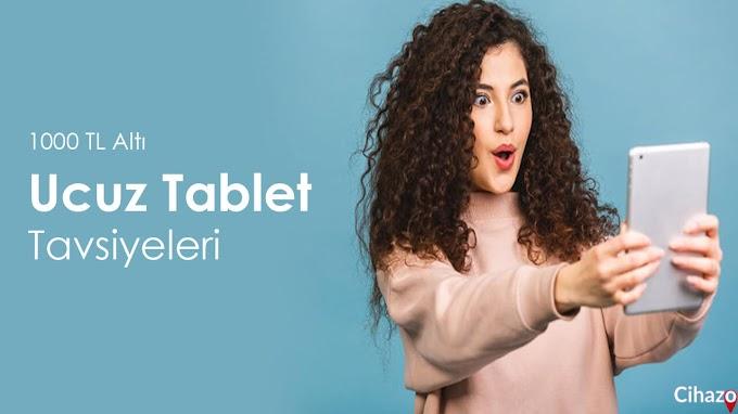 1000 TL altı en ucuz tablet önerisi 2021