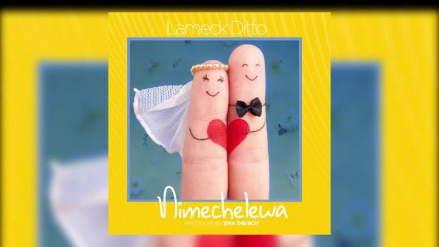 AUDIO | Lameck Ditto - Nimechelewa | Download