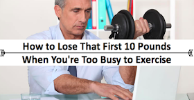 fitness pollenator how to lose that first 10 pounds when