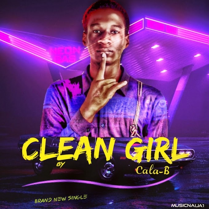 [Music] Cala b- Clean girl.mp3