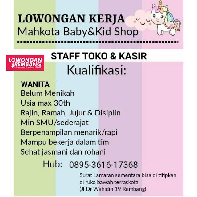 Lowongan Kerja Staff Toko & Kasir Mahkota Baby & Kid Shop Rembang