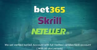 通过Neteller和Skrill出售经过完全验证的Bet365帐户