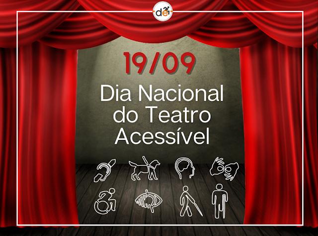 Dia Nacional do Teatro Acessível: direito de todos à cultura