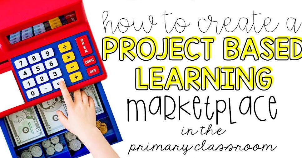 Classroom Design Project Based Learning ~ Project based learning in the primary classroom part