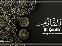 """Al-Qadir Artinya """"Yang Maha Kuasa"""" Asmaul Husna"""