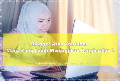blogger atau youtuber yang lebih menghasilkan