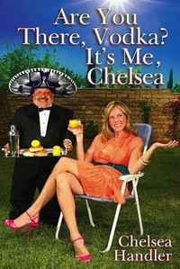 Are You There, Vodka? It's Me, Chelsea PDF