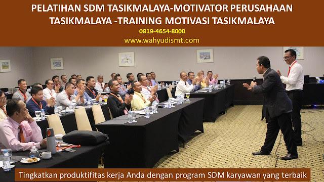 PELATIHAN SDM TASIKMALAYA-MOTIVATOR PERUSAHAAN TASIKMALAYA -TRAINING MOTIVASI TASIKMALAYA, TRAINING MOTIVASI TASIKMALAYA,  MOTIVATOR TASIKMALAYA, PELATIHAN SDM TASIKMALAYA,  TRAINING KERJA TASIKMALAYA,  TRAINING MOTIVASI KARYAWAN TASIKMALAYA,  TRAINING LEADERSHIP TASIKMALAYA,  PEMBICARA SEMINAR TASIKMALAYA, TRAINING PUBLIC SPEAKING TASIKMALAYA,  TRAINING SALES TASIKMALAYA,   TRAINING FOR TRAINER TASIKMALAYA,  SEMINAR MOTIVASI TASIKMALAYA, MOTIVATOR UNTUK KARYAWAN TASIKMALAYA,     INHOUSE TRAINING TASIKMALAYA, MOTIVATOR PERUSAHAAN TASIKMALAYA,  TRAINING SERVICE EXCELLENCE TASIKMALAYA,  PELATIHAN SERVICE EXCELLECE TASIKMALAYA,  CAPACITY BUILDING TASIKMALAYA,  TEAM BUILDING TASIKMALAYA, PELATIHAN TEAM BUILDING TASIKMALAYA PELATIHAN CHARACTER BUILDING TASIKMALAYA TRAINING SDM TASIKMALAYA,  TRAINING HRD TASIKMALAYA,     KOMUNIKASI EFEKTIF TASIKMALAYA,  PELATIHAN KOMUNIKASI EFEKTIF, TRAINING KOMUNIKASI EFEKTIF, PEMBICARA SEMINAR MOTIVASI TASIKMALAYA,  PELATIHAN NEGOTIATION SKILL TASIKMALAYA,  PRESENTASI BISNIS TASIKMALAYA,  TRAINING PRESENTASI TASIKMALAYA,  TRAINING MOTIVASI GURU TASIKMALAYA,  TRAINING MOTIVASI MAHASISWA TASIKMALAYA,  TRAINING MOTIVASI SISWA PELAJAR TASIKMALAYA,  GATHERING PERUSAHAAN TASIKMALAYA,  SPIRITUAL MOTIVATION TRAINING  TASIKMALAYA, MOTIVATOR PENDIDIKAN TASIKMALAYA